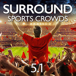 Surround Sports Crowds 5.1 Sound Effects
